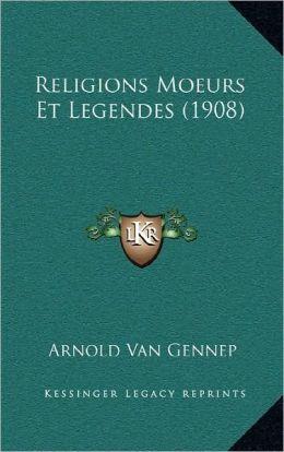 Religions Moeurs Et Legendes (1908)