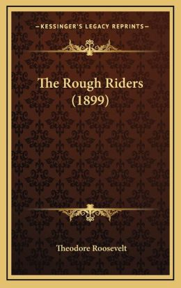 The Rough Riders (1899)