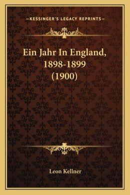 Ein Jahr In England, 1898-1899 (1900)