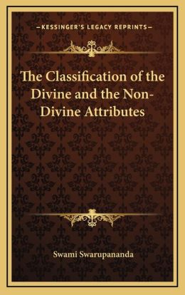 The Classification of the Divine and the Non-Divine Attributes