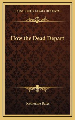 How the Dead Depart