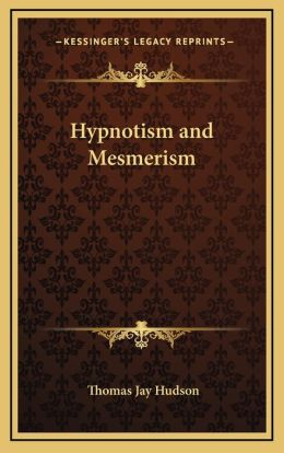 Hypnotism and Mesmerism
