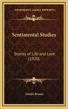 Sentimental Studies: Stories of Life and Love (1920)