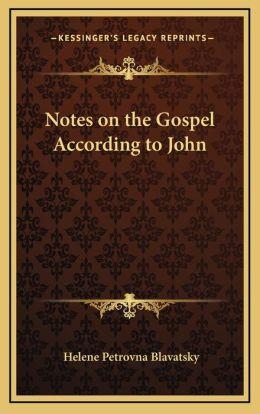 Notes on the Gospel According to John