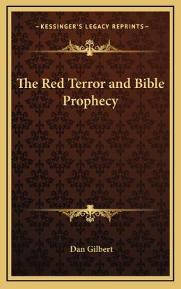 The Red Terror And Bible Prophecy