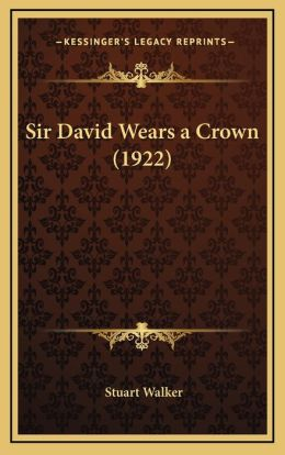 Sir David Wears a Crown (1922)