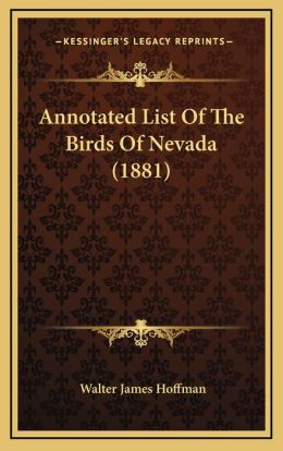 Annotated List Of The Birds Of Nevada (1881)