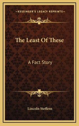 The Least Of These: A Fact Story