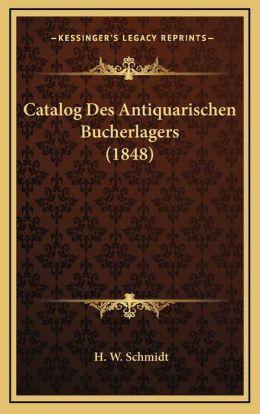 Catalog Des Antiquarischen Bucherlagers (1848)