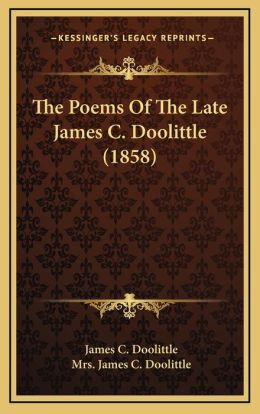 The Poems Of The Late James C. Doolittle (1858)