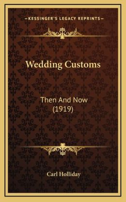 Wedding Customs: Then And Now (1919)