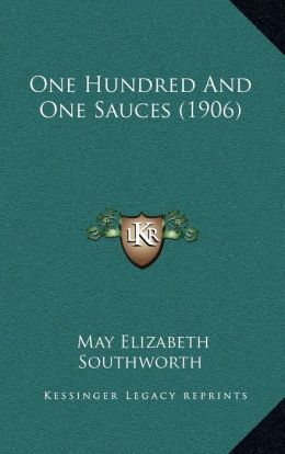 One Hundred And One Sauces (1906)