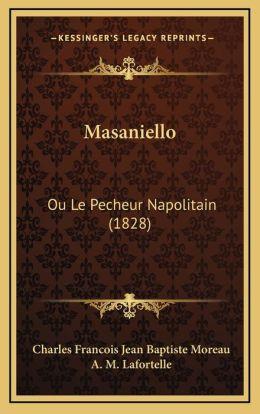 Masaniello: Ou Le Pecheur Napolitain (1828)
