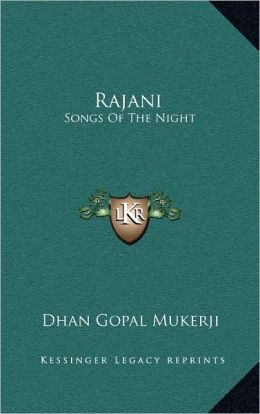 Rajani: Songs Of The Night