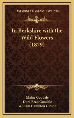 In Berkshire with the Wild Flowers (1879)