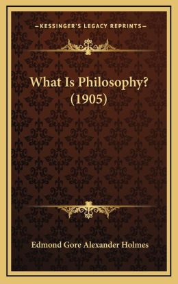 What Is Philosophy? (1905)