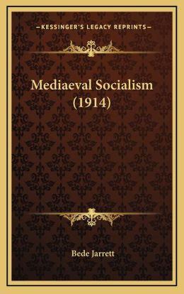 Mediaeval Socialism (1914)