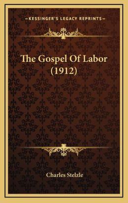 The Gospel Of Labor (1912)