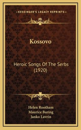 Kossovo: Heroic Songs Of The Serbs (1920)