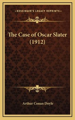 The Case of Oscar Slater (1912)