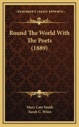 Round The World With The Poets (1889)