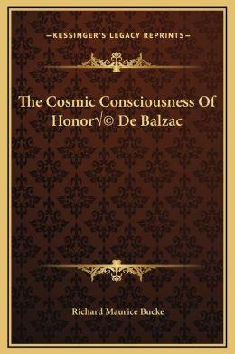 The Cosmic Consciousness Of Honor De Balzac
