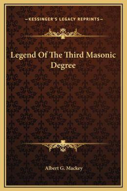 Legend Of The Third Masonic Degree