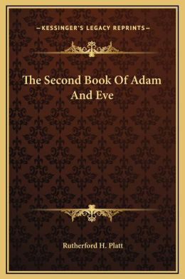 The Second Book Of Adam And Eve