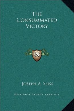 The Consummated Victory