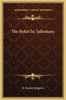 The Belief In Talismans