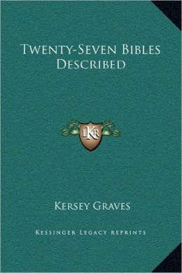 Twenty-Seven Bibles Described