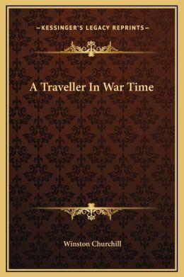 A Traveller In War Time