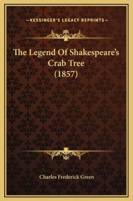 The Legend Of Shakespeare's Crab Tree (1857)