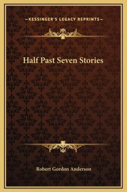Half Past Seven Stories