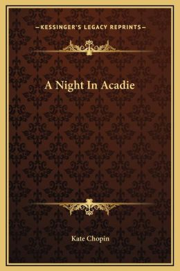 A Night In Acadie