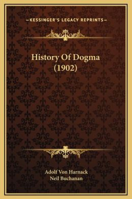 History Of Dogma (1902)