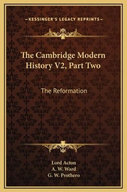 The Cambridge Modern History V2, Part Two