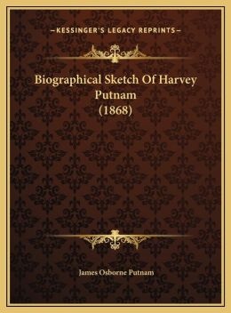 Biographical Sketch Of Harvey Putnam (1868)