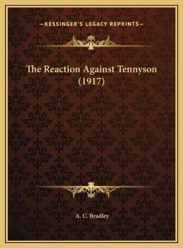 The Reaction Against Tennyson (1917)