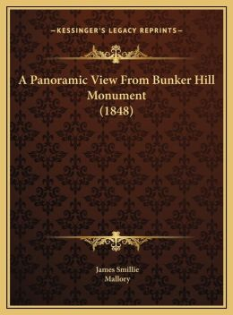 A Panoramic View From Bunker Hill Monument (1848)