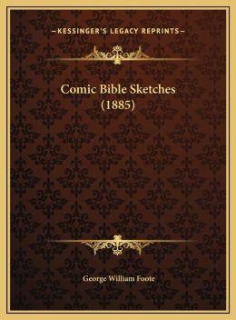 Comic Bible Sketches (1885)