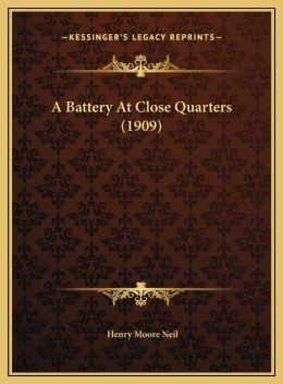 A Battery At Close Quarters (1909)