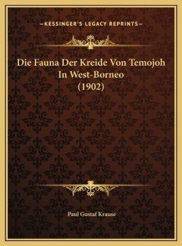 Die Fauna Der Kreide Von Temojoh In West-Borneo (1902)