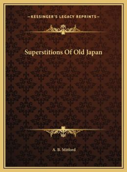 Superstitions Of Old Japan