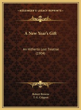 A New Year's Gift: An Hitherto Lost Treatise (1904)