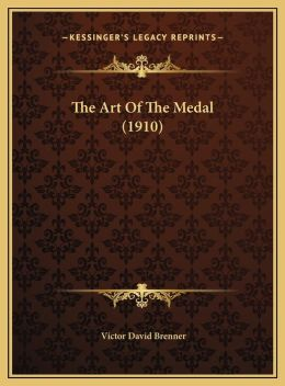 The Art Of The Medal (1910)