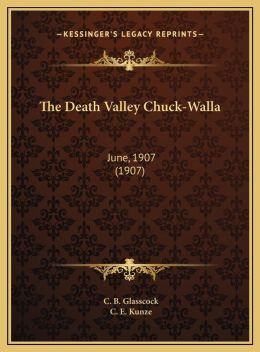 The Death Valley Chuck-Walla: June, 1907 (1907)