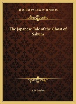 The Japanese Tale of the Ghost of Sakura