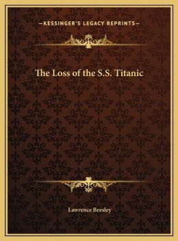 The Loss of the S.S. Titanic