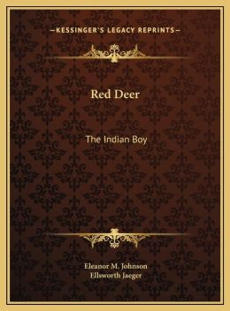 Red Deer: The Indian Boy